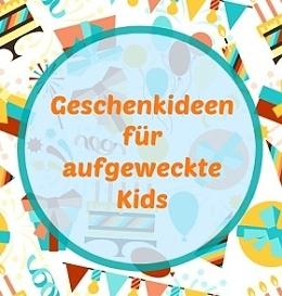 Geschenkideen für Kinder